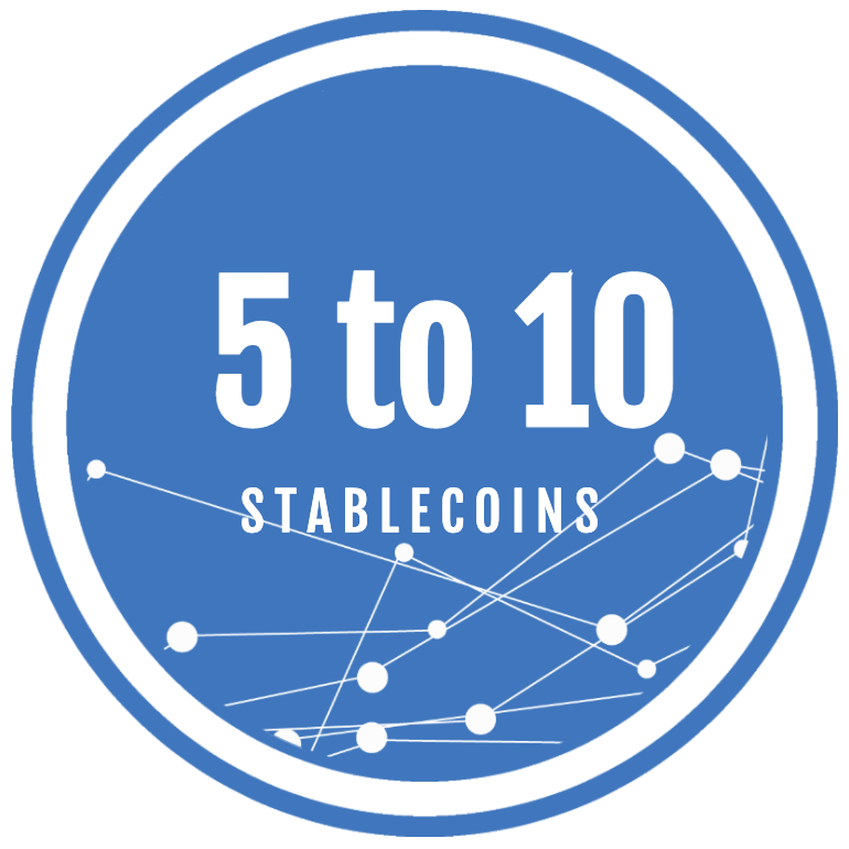 5 to 10 Stablecoins