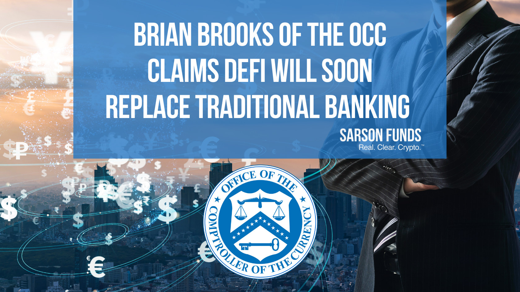OCC Says Decentralized Finance Will Soon Replace Traditional Financial Services