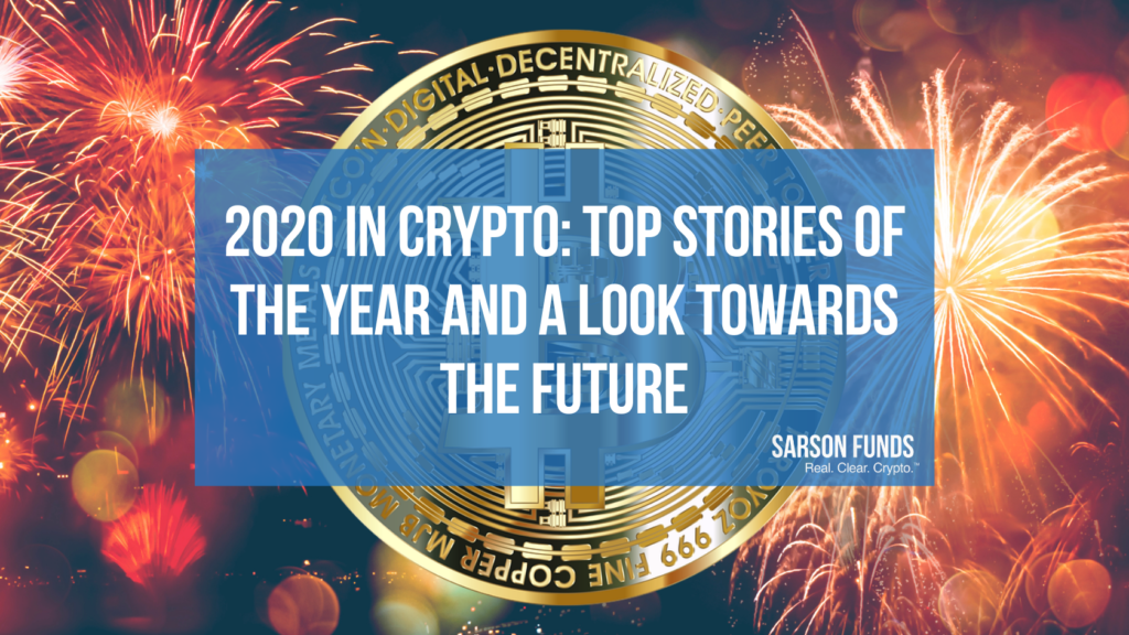 Crypto 2020 - Sarson Funds Cryptocurrency Financial Advisors