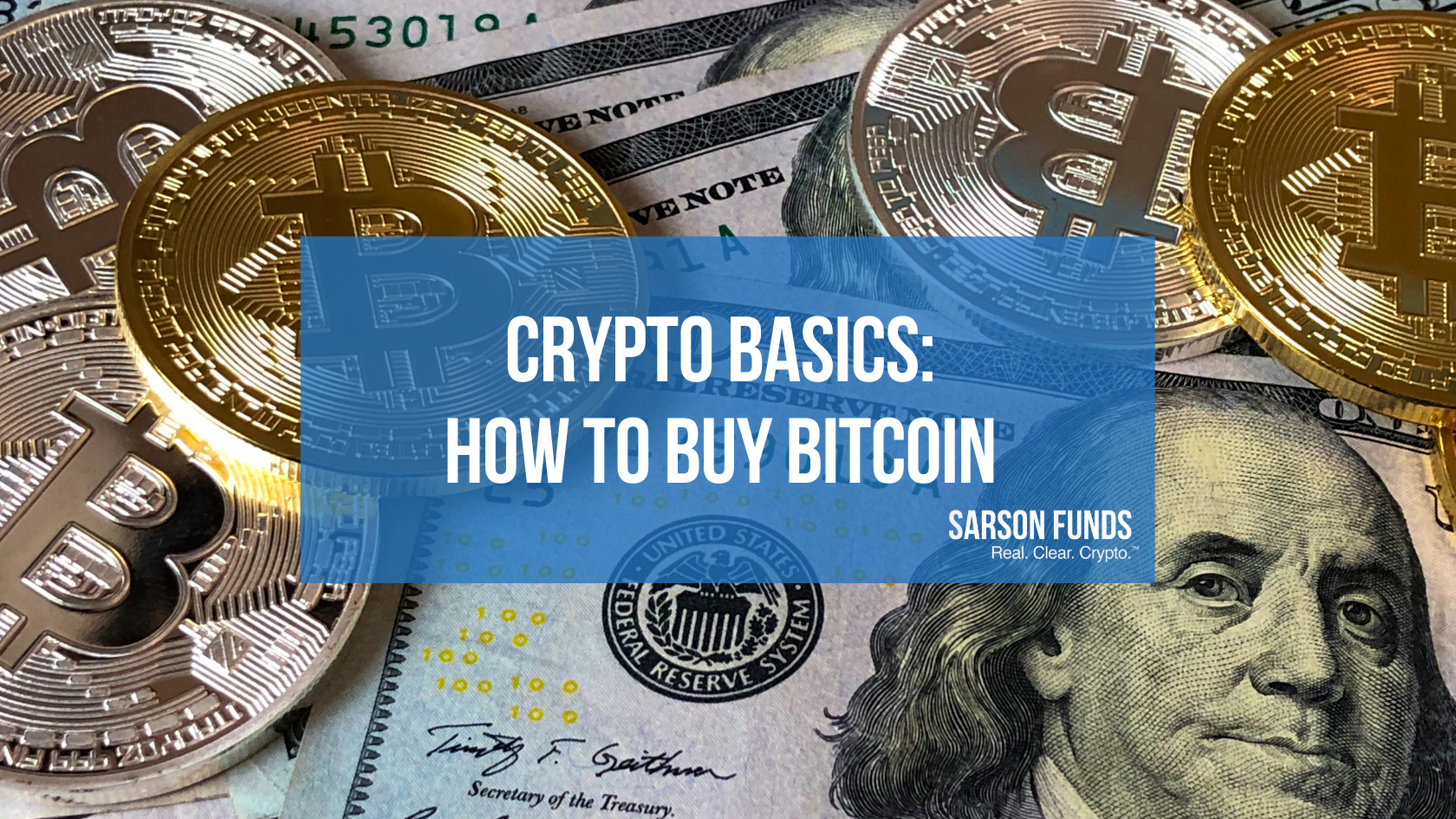 Sarson Funds: How to Invest in Bitcoin - Cryptocurrency Financial Advisor