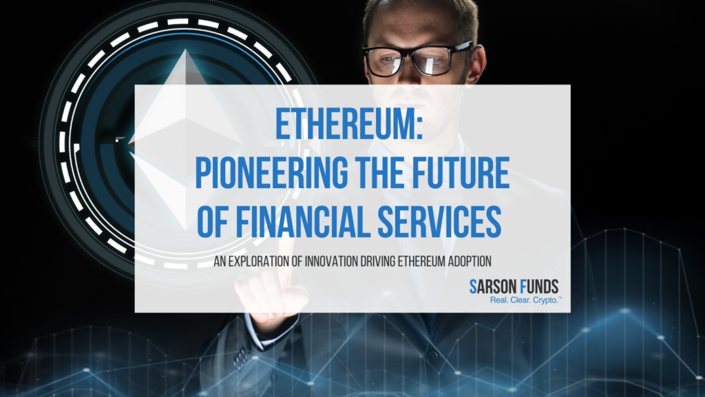 Why Is Ethereum the Future of Finance
